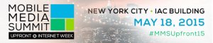 MOBILE MEDIA SUMMIT NEW YORK MOBILE ADVERTISING